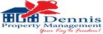 Dennis Property Management.