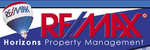 RE/MAX Horizons Property Management.