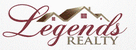 Legends Realty & Property Management.